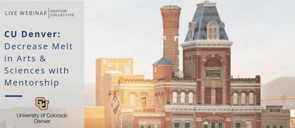 CU Denver: Decrease Melt in Arts & Sciences with Mentorship