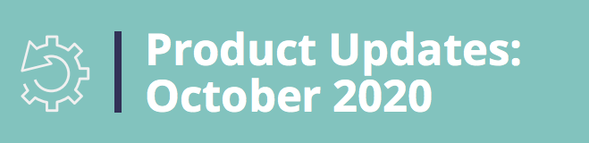 Product Updates: October 2020