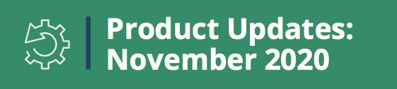 Product Updates: November 2020